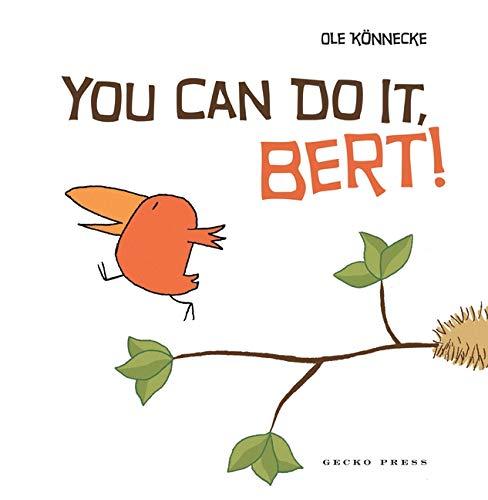 You Can Do It, Bert! by Ole Konnecke