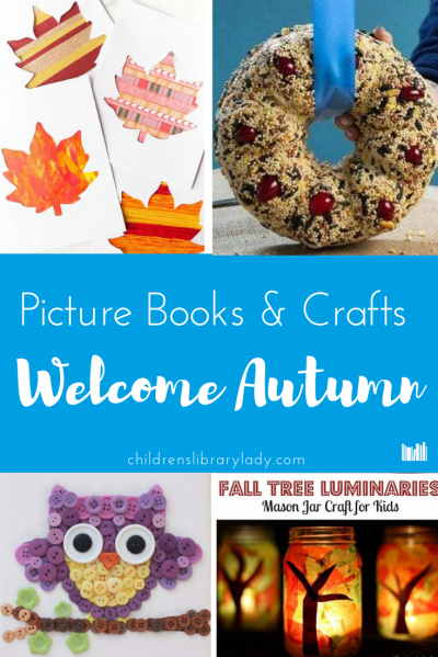 Picture Books and Crafts to Welcome Autumn