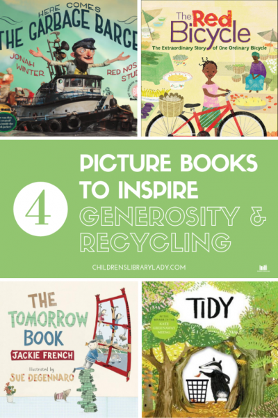 4 Picture Books to Inspire Generosity and Recycling