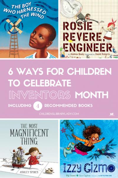 6 Ways For Children to Celebrate Inventors Month