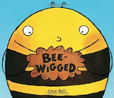 Book cover of Bee-Wigged by Cece Bell