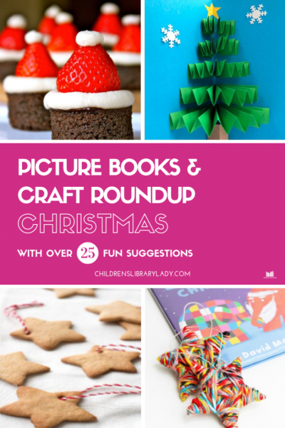 Christmas Picture Books and Craft Roundup