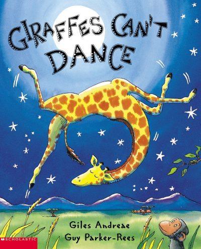 Giraffes Can't Dance byGiles Andreae