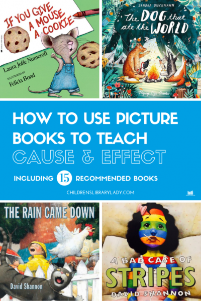 Using Picture Books to Teach Cause and Effect