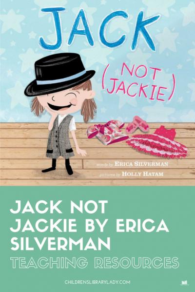 Jack (Not Jackie) By Erica Silverman
