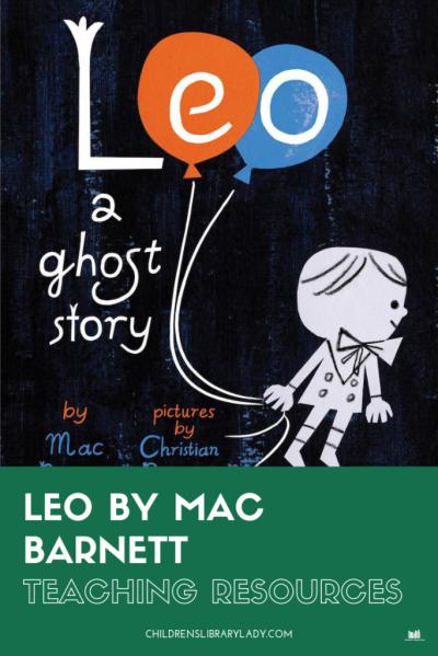 Leo: A Ghost Story by Mac Barnett