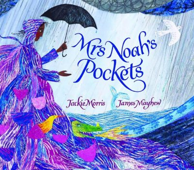 Mrs Noah's Pockets by Jackie Morris