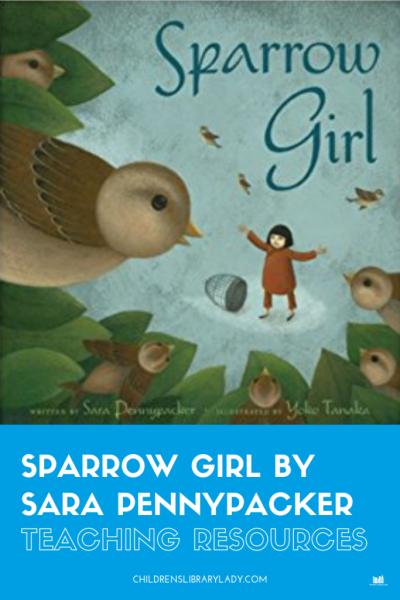 Sparrow Girl by Sara Pennypacker