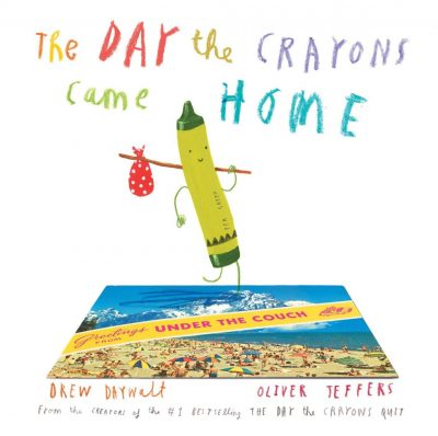 The Day the Crayons Came Home by Drew Daywalt book cover