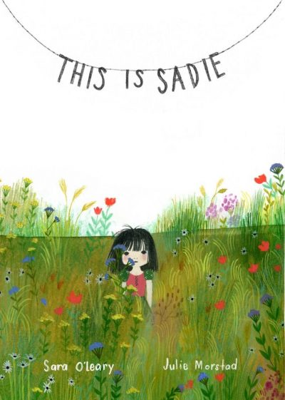 This is Sadie by Sara O'Leary