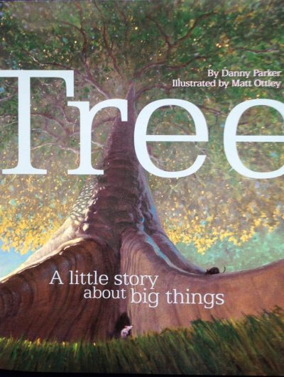 Book cover of Tree: A Little Story About Big Things