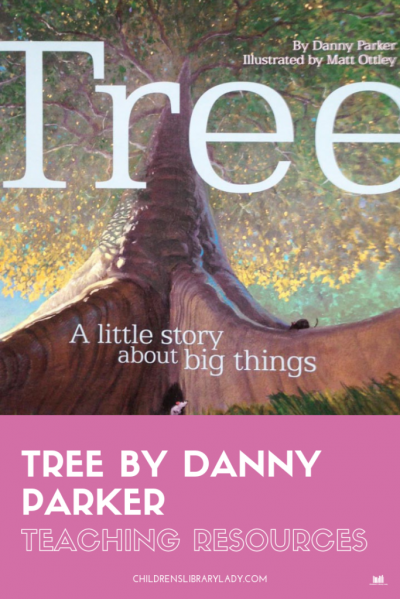 Tree: A Little Story About Big Things by Danny Parker