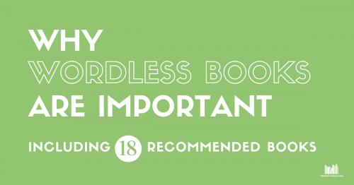Why Wordless Books are Important