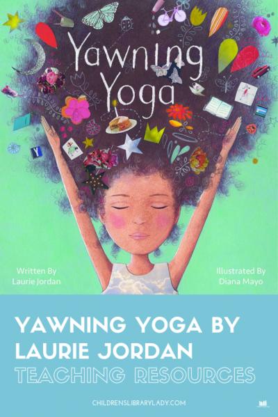 Yawning Yoga by Laurie Jordan