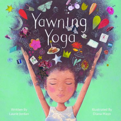 Yawning Yoga by Laurie Jordan