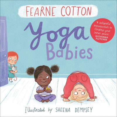 Yoga Babies by Ferne Cotton
