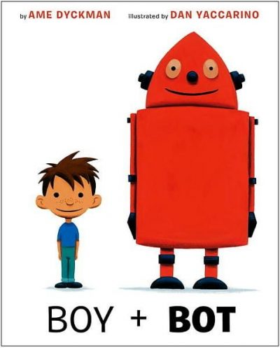 boy + bot by Ame Dyckman book cover